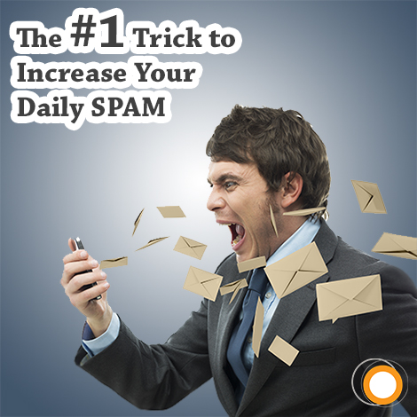 The #1 Trick to Increase Your Daily SPAM