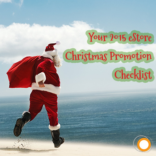 Your 2015 eStore Christmas Promotion Checklist